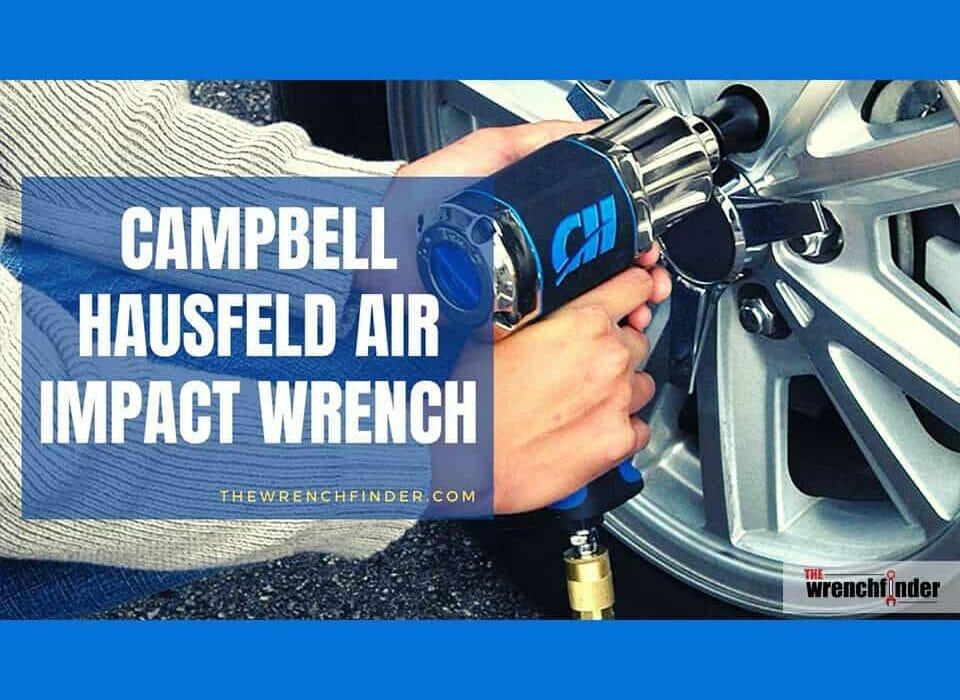 Campbell Hausfeld air impact wrench reviews