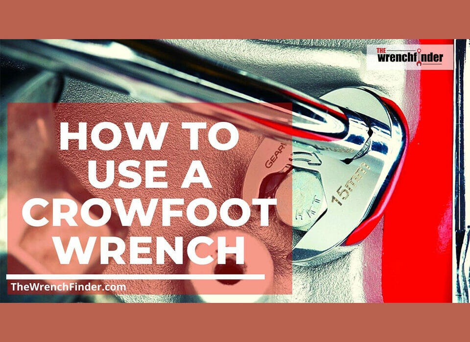 how to use crowfoot wrenches