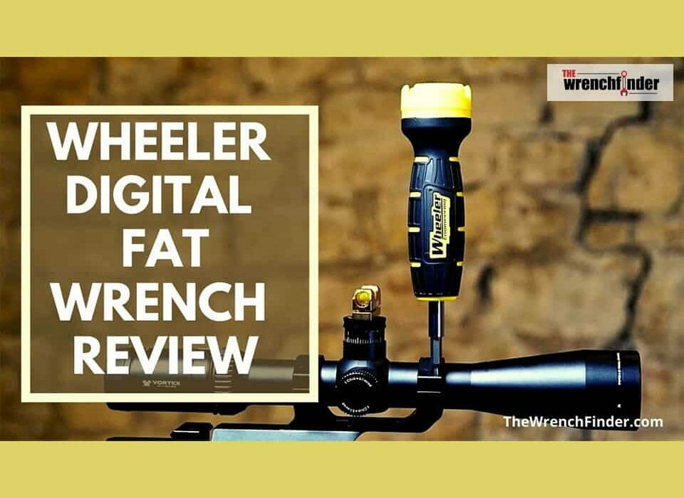 wheeler digital fat wrench review